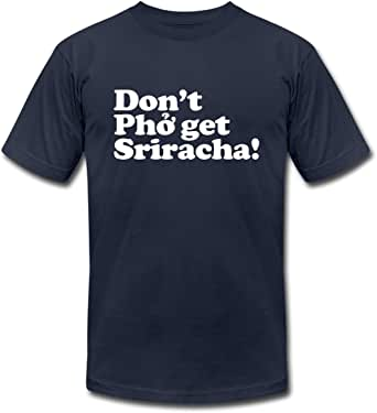 Don't Pho get Sriracha! Men's Jersey T-Shirt