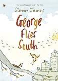 George Flies South