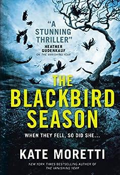 The Blackbird Season by [Moretti, Kate]