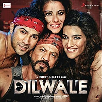 Dilwale 2015 Bollywood Soundtrack Shah Rukh Khan Kajol Varun