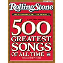 Rolling Stone Easy Piano Sheet Music Classics, Vol 1: 39 Selections from the 500 Greatest Songs of All Time