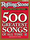 img - for Rolling Stone Easy Piano Sheet Music Classics, Vol 1: 39 Selections from the 500 Greatest Songs of All Time (<i>Rolling Stone</i>(R) Easy Piano Sheet Music Classics) book / textbook / text book