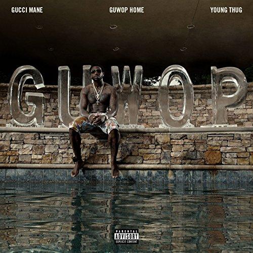 Guwop Home (feat. Young Thug) ...