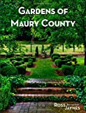 Gardens of Maury County, Ross Jaynes, 1493510584
