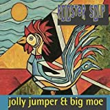 Rooster Soup by Jolly Jumper & Big Moe (2004-05-21)