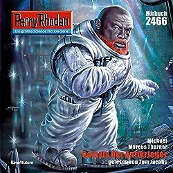 Galaxis der Antikrieger (Perry Rhodan 2466)