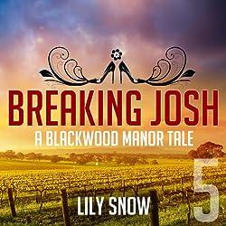 Breaking Josh 5