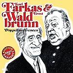 Karl Farkas & Ernst Waldbrunn: Doppelconférencen (Best of Kabarett Edition) | Hugo Wiener