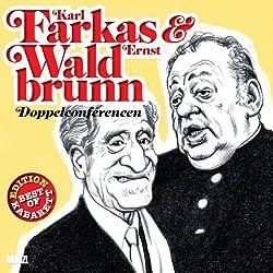 Karl Farkas & Ernst Waldbrunn
