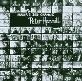 Nadirs Big Chance by PETER HAMMILL (2006-05-03)