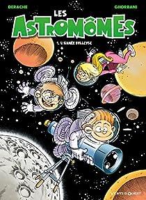 Les Astromômes, tome 1 : L'année bulleuse par Derache
