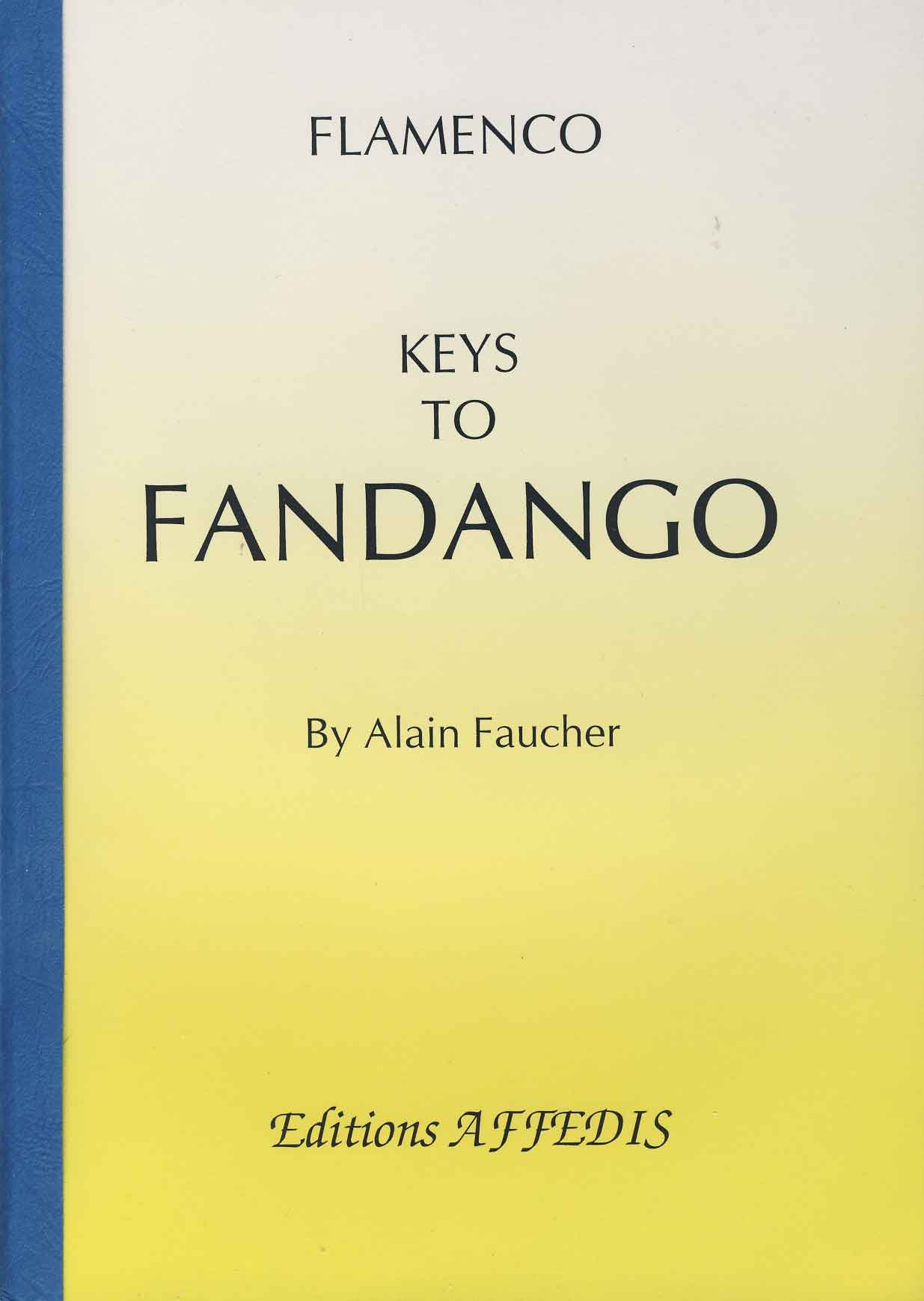FAUCHER Alain - Flamenco, Keys to Fandango para Guitarra Tab ...