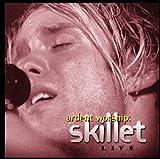 : Ardent Worship: Skillet Live