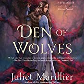 Den of Wolves: Blackthorn & Grim, Book 3 | Juliet Marillier