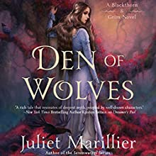 Den of Wolves: Blackthorn & Grim, Book 3 Audiobook by Juliet Marillier Narrated by Natalie Gold, Nick Sullivan, Scott Aiello, Susannah Jones