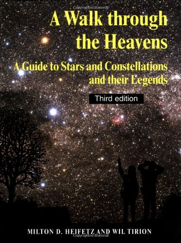 a-walk-through-the-heavens-a-guide-to-stars-and-constellations-and-their-legends