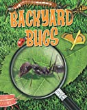 img - for Backyard Bugs (Crabtree Connections) book / textbook / text book