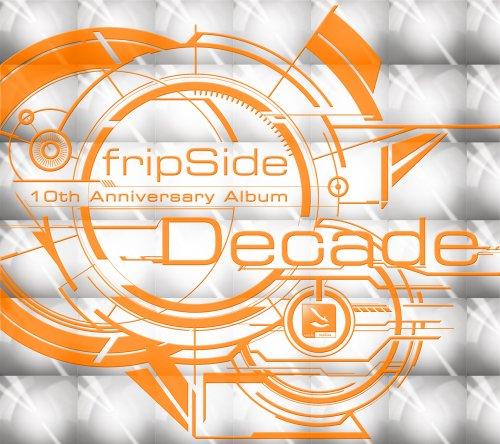 fripSide / Decade[DVD付初回限定盤]