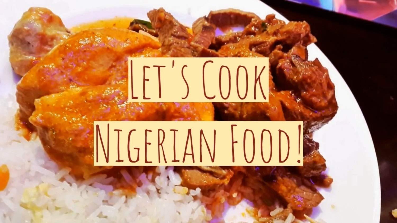 Let's Cook Nigerian Food! - Tenderly Samuel