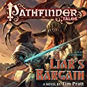 Pathfinder Tales: Liar's Bargain: A Novel Audiobook by Tim Pratt Narrated by Steve West