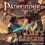 Pathfinder Tales: Liar's Bargain: A Novel | Tim Pratt