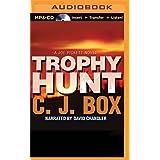 Trophy Hunt (Joe Pickett Series)
