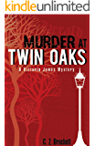 Murder at Twin Oaks: Victoria James Mystery Novella 1