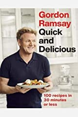 Gordon Ramsay's Good Food Fast: 30-minute home-cooked meals transformed by Michelin-starred expertise Hardcover