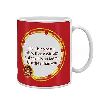Indi ts No Better Bro and Sis Quote Printed Coffee Mug 330