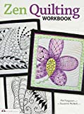 zentangle quilt - Zen Quilting Workbook: Inspired by Zentangle