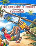 Once Upon A Time in Dominica - COLORING BOOK: Growing up in the Caribbean (2) (Volume 1)