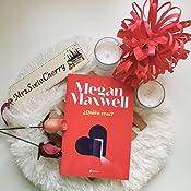 Quién eres? (Contemporánea): Amazon.es: Maxwell, Megan: Libros