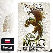 Dziedzictwo (Dziewiaty Mag 3) | Alice Rosalie Reystone