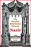 Talmud Nazir (Soncino Babylonian Talmud Book 27)