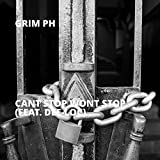 grim locs - Cant Stop Wont Stop (feat. Dee-Loc)