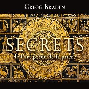 Secrets de l'art perdu de la prière Audiobook