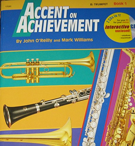 Music Book B-flat Trumpet - Accent on Achievement, Book 1 - B-Flat Trumpet (Accent on Achievement)