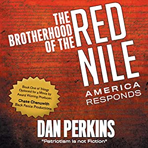 The Brotherhood of the Red Nile: America Responds Audiobook