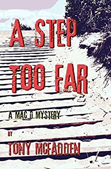 A Step Too Far: A Mac D Mystery by [McFadden, Tony]