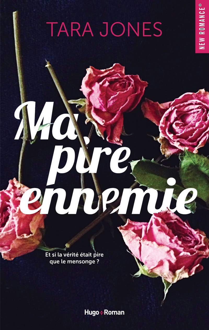 Amazon.fr - Ma pire ennemie - Jones, Tara - Livres
