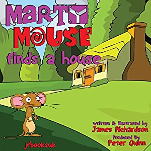 Marty Mouse Finds a House Audiobook