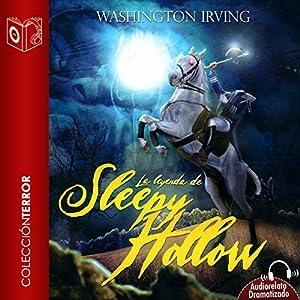 La leyenda de Sleepy Hollow [The Legend of Sleepy Hollow] Audiobook