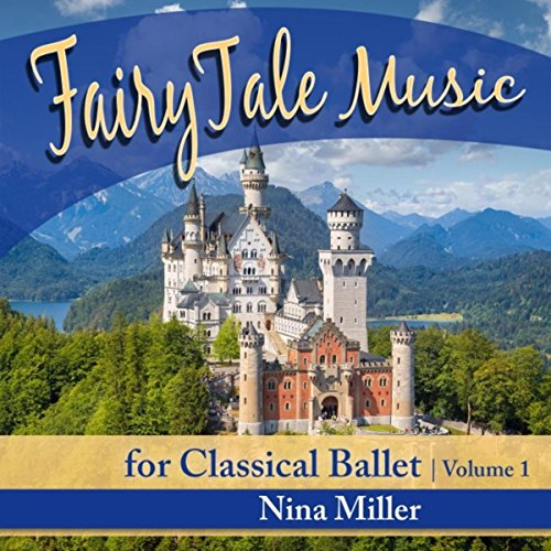 Fairy Tale Music for Classical Ballet, Vol. 1