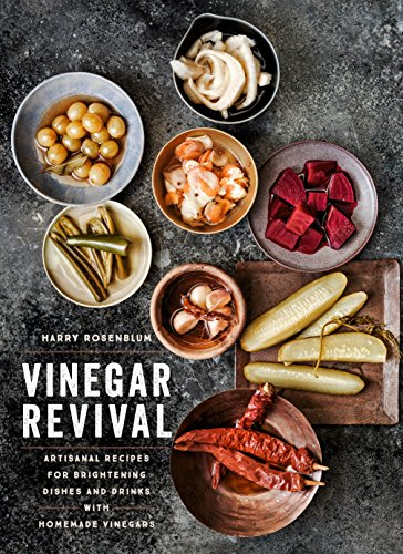 vinegar-revival-artisanal-recipes-for-brightening-dishes-and-drinks-with-homemade-vinegars