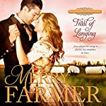 Trail of Longing: Hot on the Trail, Book 3 | Merry Farmer