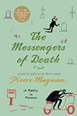 The Messengers of Death: A Mystery in Provence (Commissaire Laviolette Mystery) Paperback
