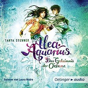 Das Geheimnis der Ozeane (Alea Aquarius 3.1) Audiobook