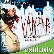 Ein Vampir in schlechter Gesellschaft (Dark Ones 8)   Katie MacAlister