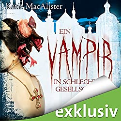 Ein Vampir in schlechter Gesellschaft (Dark Ones 8)