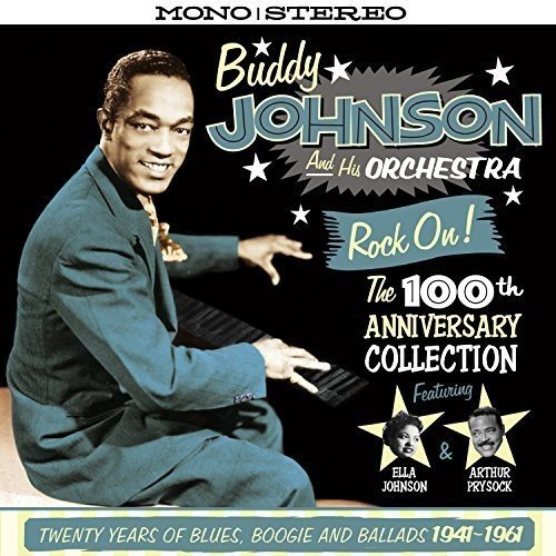 - Rock On! The 100th Anniversary Collection - Twenty Years Of Blues, Boogie And Ballads 1941-1961 [ORIGINAL RECORDINGS REMASTERED] 2CD SET